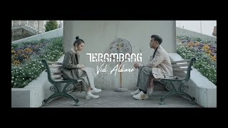 [3.71 MB] Vidi Aldiano - Terambang (Official Video)