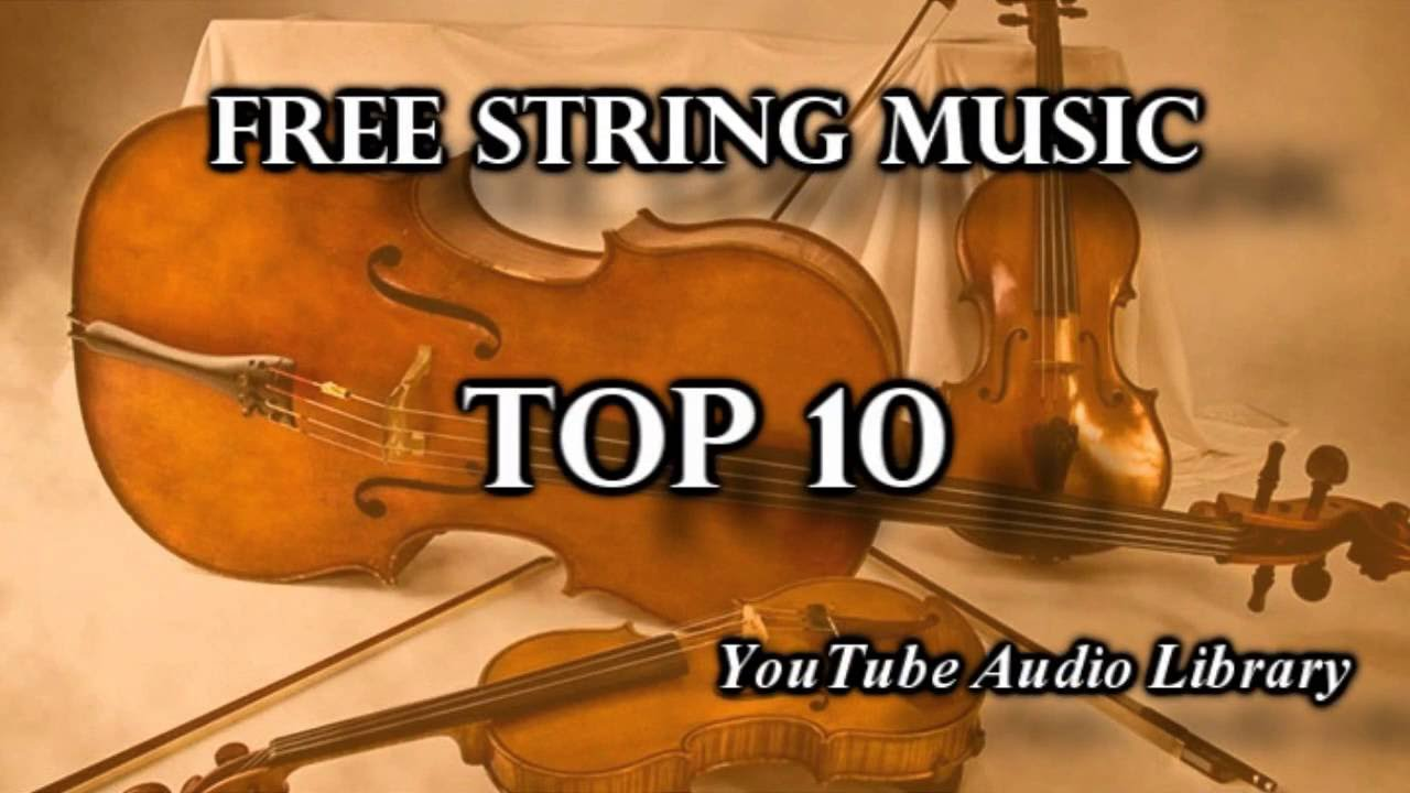 Top 10 Free String Music | Creative Commons