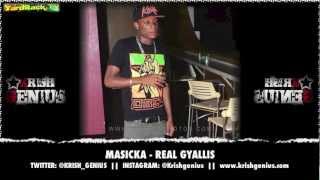 Masicka - Real Gyallis (Raw) Ozone Riddim - April 2013