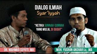 Dialog ilmiah syariyyah : Ketika Sunnah-sunah yang mulia di gugat
