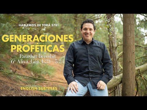 Bereshit - Generaciones Proféticas / Prophetic Generations