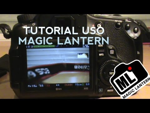 Tutorial uso Magic Lantern   Punto por punto