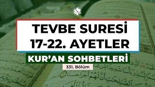 Kur'an Sohbetleri | TEVBE SURESİ 17-22. AYETLER