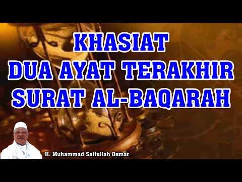 Khasiat Dua Ayat Terakhir Surat Al Baqarah