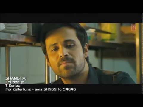 Khudaaya - Shanghai full video song HD 720p