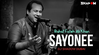 Sayonee Remix | DJ Shadow Dubai X Rahat Fateh Ali Khan | Junoon Tribute
