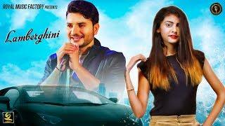 LAMBERGHINI ( Full Song ) | Lucky Yadav, Priya Soni | Latest Haryanvi Songs Haryanavi 2019 | RMF