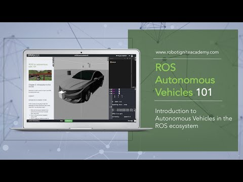 [ROS tutorial] Learn ROS for Self-Driving Cars. Introduction to Autonomous Vehicles using ROS
