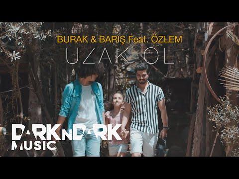 Burak & Barış feat. Özlem - Uzak Ol ( Akustik )