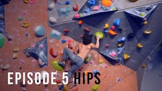 Climbing Technique For Beginners - Episode 5 - Hips