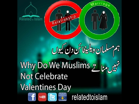 Why Do We Muslims Not Celebrate Valentine's Day in urdu/hindi