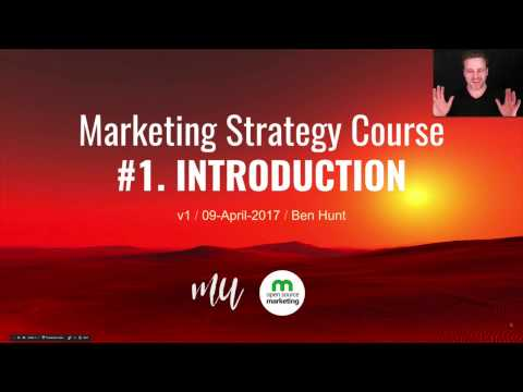 Marketing Strategy Course Video 1: Introduction