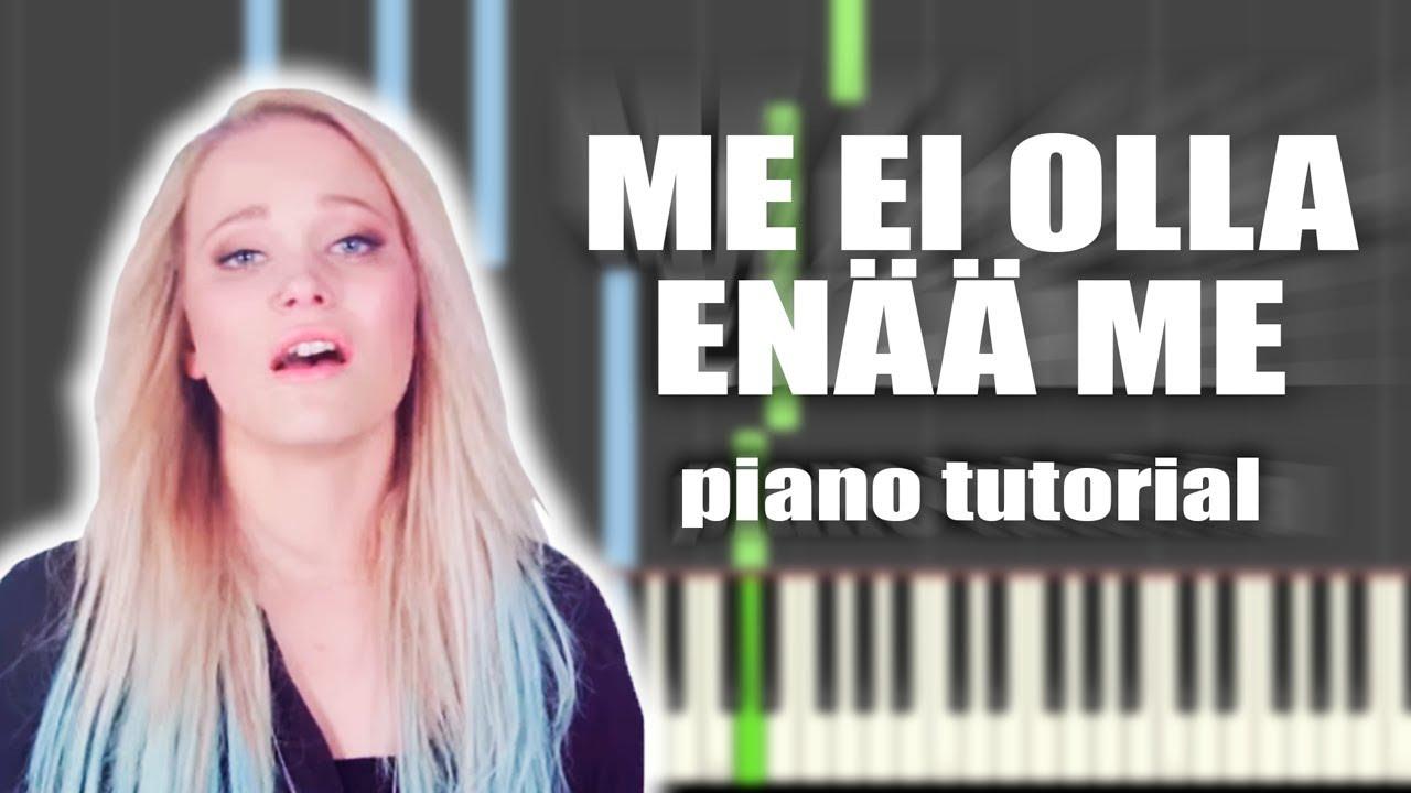 sanni-me-ei-olla-enaa-me-piano-tutorial-everything-pianolla