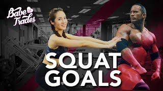 Squat Goals - Babe Of All Trades Ep 21