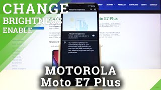 How to Activate Auto Brightness in MOTOROLA Moto E7 Plus – Find Auto Brightness Options