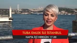 TUBA EMLEK İLE İSTANBUL TANITIM 05 06 2017 YARIN