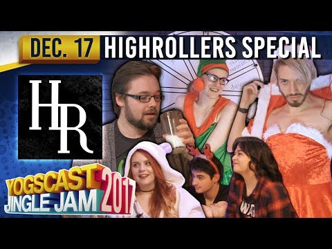 HIGH ROLLERS D&D CHRISTMAS SPECIAL - YOGSCAST JINGLE JAM - 17th December 2017