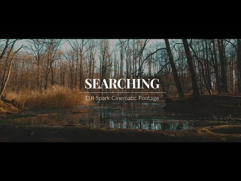 SEARCHING | Dji Spark Cinematic Footage