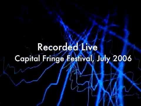Pierce, Putter and Rumble Part 1, Capital Fringe Festival, July 2006