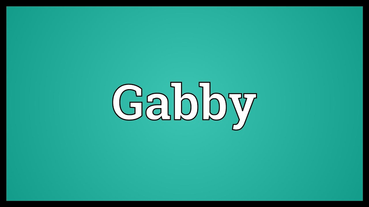 gabby meaning youtube