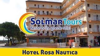 Hotel Rosa Nautica - Malgrat de Mar