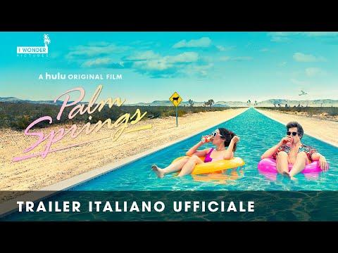 Palm Springs - Vivi come se non ci fosse un domani | Trailer Italiano Ufficiale HD