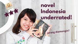 5 NOVEL INDONESIA UNDERRATED / JARANG DIOMONGIN (REKOMENDASI)