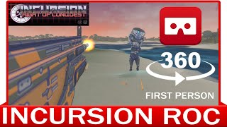 360° VR VIDEO - INCURSION ROC - Gameplay - Right of Conquest  - VIRTUAL REALITY 3D