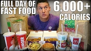 Full Day of Fast Food Eating! 6,000 Calories Fast Food Challenge
