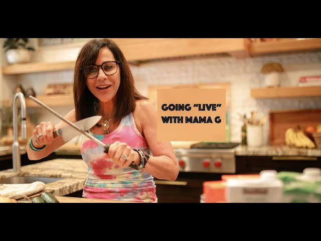 Mama G LIVE: Getting Real