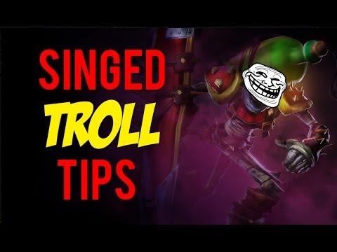 League of Legends Trollfest - Singed Tips