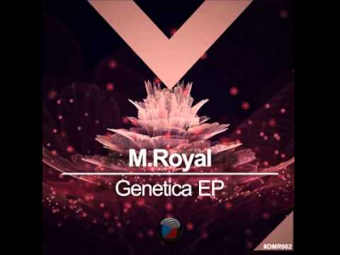 #DMR062: M.Royal - Genetica (Original Mix)