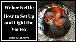How to Set Up and Light the Vortex - Weber Kettle