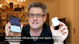 Apple AirPods Akkuprobleme und Apple Service 2019