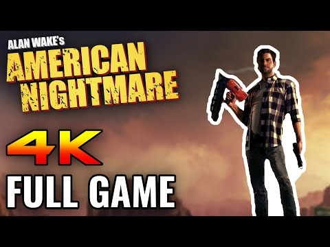 Alan Wake's American Nightmare - Full Game Walkthrough (No Commentary) [4K]