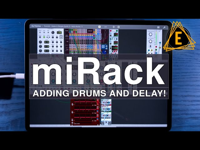 miRack - Adding Drums and Delay! - Beginner Friendly Tutorial!