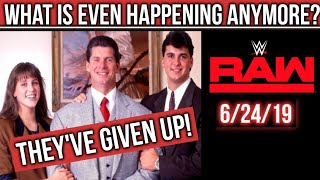 WWE RAW 6/24/19: WWE Found A Way To Go LOWER THAN ROCK BOTTOM! ENTIRE Company In MAJOR SHAMBLES!