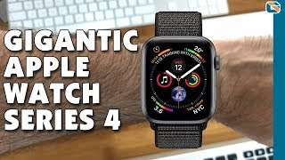 Gigantic 44mm Apple Watch Series 4