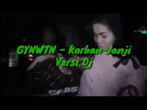 Guyon Waton - Korban Janji (Dj Version)