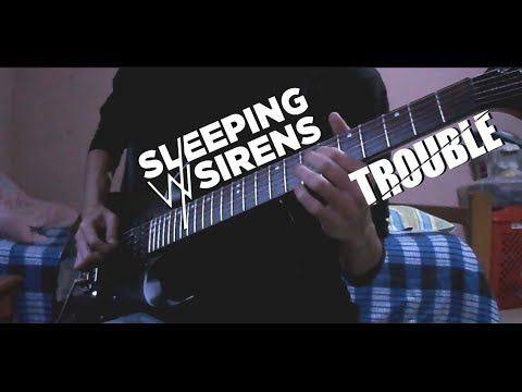 SLEEPING WITH SIRENS - Trouble (Guitar Cover)