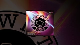 Man Without A Clue ft. Mr V - Missed Call (Original Mix) [Get Twisted Records]