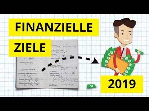 Wie man seine finanziellen Ziele in 2019 erreicht - Schritt für Schritt Anleitung