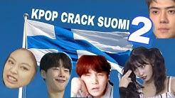 KPOP CRACK SUOMI #2 / KPOP CRACK FINLAND #2