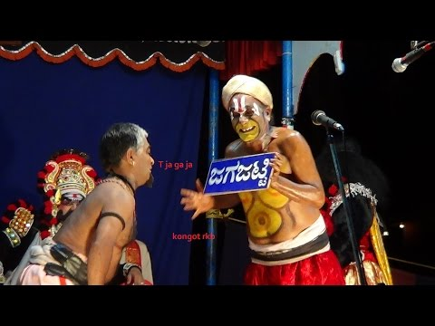 Yakshagana -- Bantwala as Jagajatti - Hasya: Bhagavatharu Ravichandra kannadikatte -  Chende Chaithanya Padyana -  Maddale Vinaya Acharya kadaba -  Chakrathala Yuvaraj Aacharya -  Kasaragod Subraya holla as Kamsa -  Jayananda sampaje  as Jarasandha -  Bantwala Jayarama acharya as Jagajatti -  Seetharam kumar kateel as Videshi jatti -  Subrahmanya hegde yalaguppa as Asthi - Sharath shetty Thirthahalli as praasthi -  Udaya prabhu vitla as Asthanajatti -  Rakshith shetty & Vishwanatha as hamsa dipikaru -  Mahakali Magadendra - 1 - Held at Manya kasaragod ,on 28.2.2014