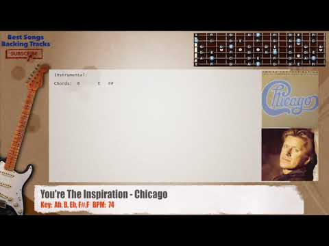 You're The Inspiration - Chicago Guitar Backing Track with chords and lyrics