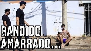 Bandido Amarrado - DESCONFINADOS