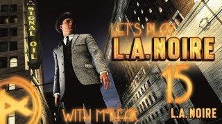 (New) LA Noire - 5 Stars Walktrough Part 15 - Nude! :O - Morfar the Detective Wizard