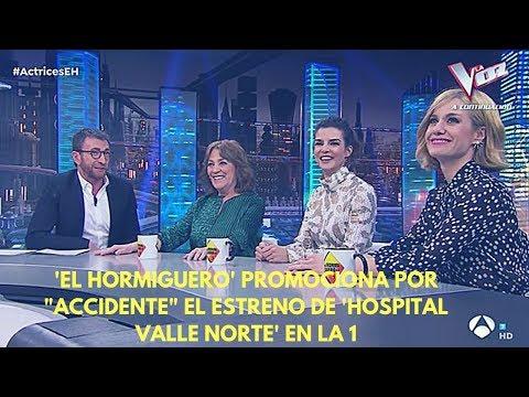 """'el-hormiguero'-promociona-por-""""accidente""""-el-estreno-de-'hospital-valle-norte'-en-la-1"""