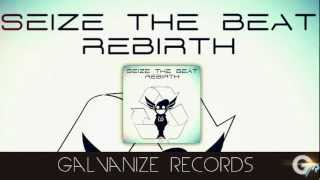 Seize the Beat -Rebirth