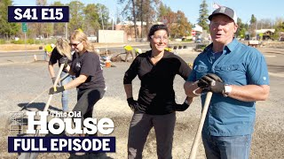This Old House | No Pain No Gain (S41 E15) | FULL EPISODE